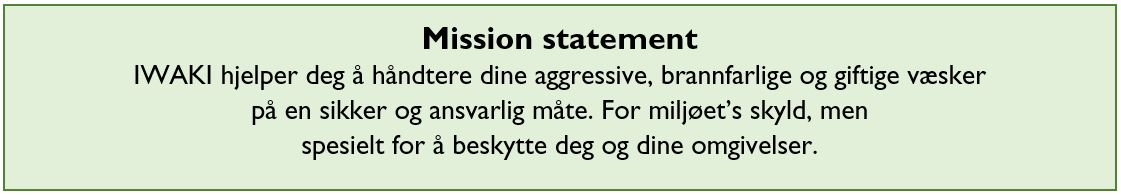 IWAKI Nordic Mission Statement